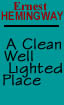 A Clean, Well Lighted Place