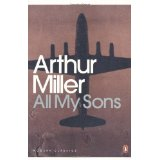 literary analysis of the play all my sons by arthur miller View all discussions explore  convincing production of a timely arthur miller play  after many years in timeline theatre's production of all my sons by.